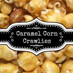 caramel corn crawlies recipe